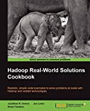 R. Owens, Jonathan: Hadoop Real World Solutions Cookbook
