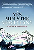 Jay, Anthony: The Yes Minister Miscellany