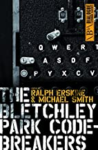 The Bletchley Park Codebreakers (Dialogue…