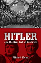 Hitler and the Nazi Cult of Celebrity by…