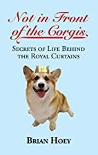 Not In Front of the Corgis: Secrets of Life…