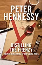 Distilling the Frenzy: Writing the History…