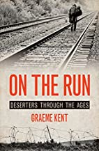 On the Run: Deserters through the Ages by…