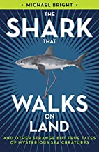 THE SHARK THAT WALKS ON LAND by Michael…