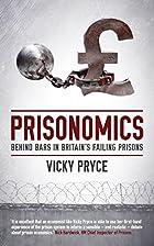 Prisonomics: Behind Bars in Britain's…