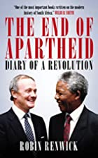 The End of Apartheid: Diary of a Revolution…