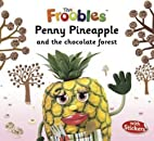 Penny Pineapple (Froobles) (The Froobles) by…