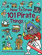 How to Draw 101 Pirate Things (Easy…