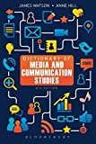 Watson, James: Dictionary of Media and Communication Studies