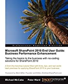 Microsoft SharePoint 2010 End User Guide:…