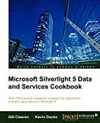 Microsoft Silverlight 5 Data and Services…