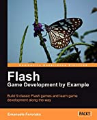 Flash Game Development by Example by…