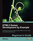 HTML5 Games Development by Example:…