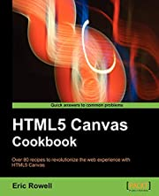 HTML5 Canvas Cookbook by Eric Rowell
