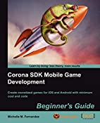 Corona SDK Mobile Game Development:…