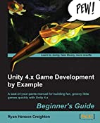 Unity 4.x Game Development by Example…