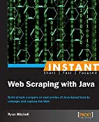 Instant Web Scraping with Java by Ryan…