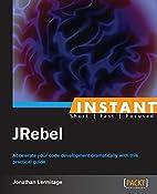Instant JRebel by Jonathan Lermitage