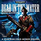 Dead in the Water (Warhammer 40000) by Sandy…
