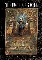 Warhammer 40,000: The Emperor's Will by Jon…