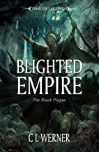 Blighted Empire by C. L. Werner