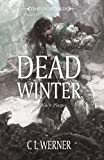 Werner, C. L.: Dead Winter (Time of Legends)