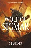 Werner, C.L.: Wolf of Sigmar (Time of Legends)