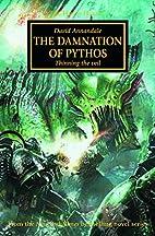 The Damnation of Pythos (The Horus Heresy)…
