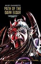 Path of the Dark Eldar (Warhammer) by Andy…