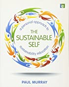 The Sustainable Self: A Personal Approach to…