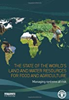 The State of the World's Land and Water…
