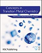 Concepts in Transition Metal Chemistry by…