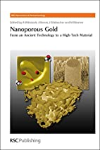 Nanoporous Gold: From an Ancient Technology…