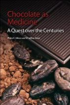 Chocolate as Medicine: A Quest over the…