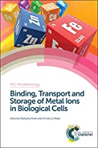 Binding, Transport and Storage of Metal Ions…