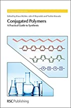 Conjugated Polymers, A Practical Guide to…