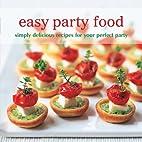 Easy Party Food: Simply Delicious Recipes…