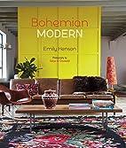 Bohemian Modern by Emily Henson