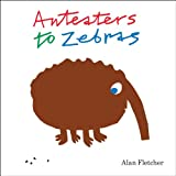 Fletcher, Alan: Anteaters to Zebras