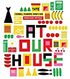 At Our House by Isabel Minhos Martins