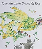 Blake, Quentin: Beyond the Page