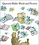 Blake, Quentin: Words and Pictures