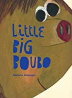 Little Big Boubo by Beatrice Alemagna