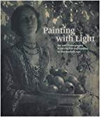 Painting with Light: Art and Photography…