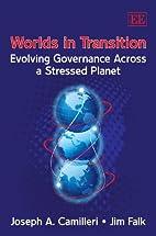 Worlds in Transition: Evolving Governance…