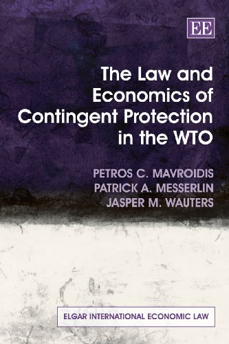 the-law-and-economics-of-contingent-protection-in-the-wto-elgar-international-economic-law-series