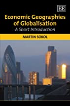 Economic Geographies of Globalisation: A…