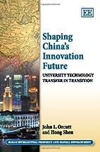 Shaping China's Innovation Future:…