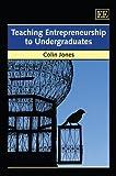 Colin Jones: Teaching Entreneurship to Undergraduates