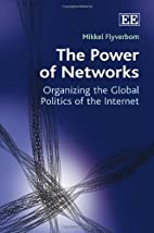 The Power of Networks: Organizing the Global…